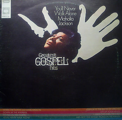 LP MAHALIA JACKSON - you'll never walk alone, greatest gospel hits