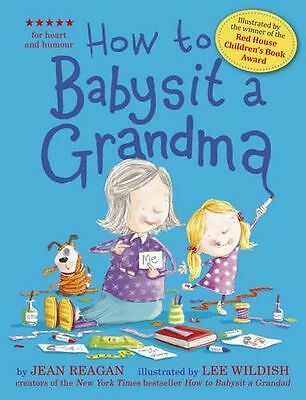 *NEW* - How to Babysit a Grandma (Paperback) ISBN1444918125