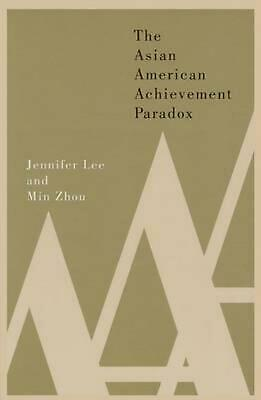 The Asian American Achievement Paradox by Jennifer Lee (English) Paperback Book