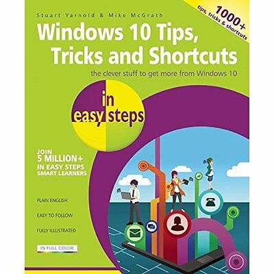 Windows 10 Tips Tricks Shortcuts Easy Steps McGrath Yarnold In Li. 9781840786453