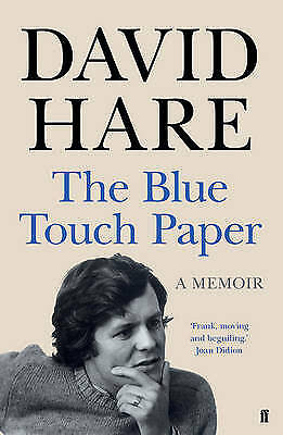 The Blue Touch Paper: A Memoir, Hare, David, New