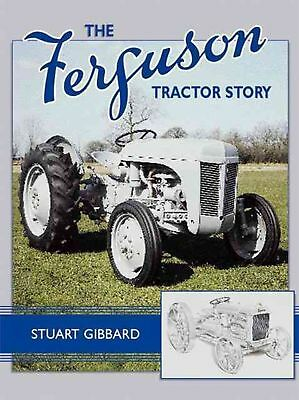 The Ferguson Tractor Story by Stuart Gibbard Hardcover Book