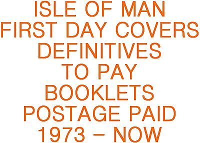Isle of Man Manx First Day Covers Definitives,To Pay,Booklets,Post Paid 1973-Now