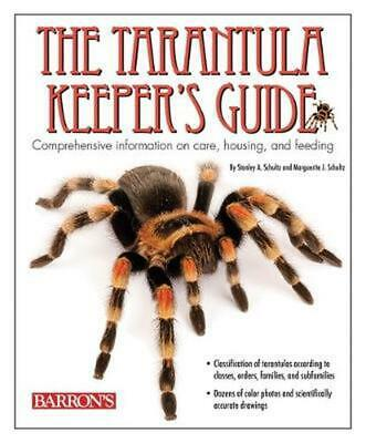 The Tarantula Keeper's Guide: Comprehensive Information on Care, Housing, and Fe