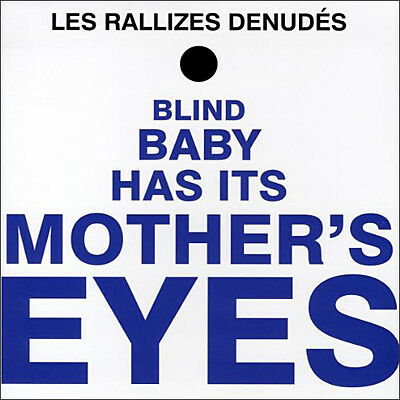 LES RALLIZES DENUDES - Blind Baby Has It's Mothers Eyes. New LP + sealed