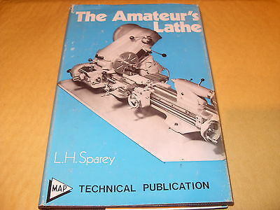 The Amateur's Lathe - L H Sparey 1977 - As Photo