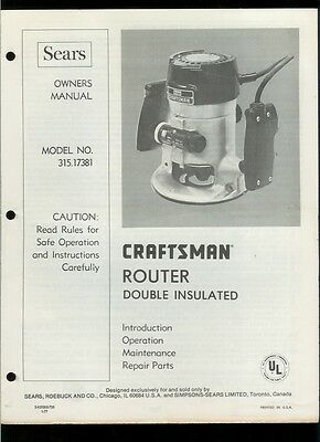 Original Factory Sears Craftsman 315.17381 Router Owner's Manual Parts List