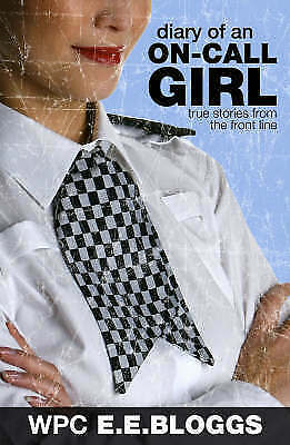 Diary of an On-call Girl: True Stories from the Front Line,ACCEPTABLE Book