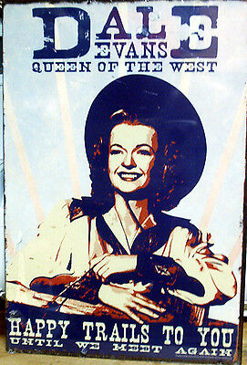 """Dale Evans """"Queen Of The West"""" Metal Sign"""
