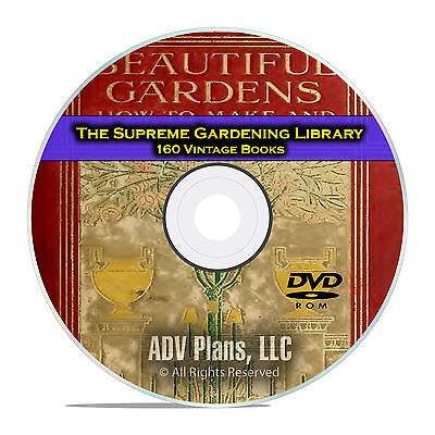 The Supreme Gardening Library, 160 Books, Learn How to Build a Garden, DVD E34