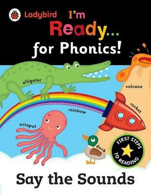 Ladybird I'm Ready for Phonics: Say the Sounds by Ladybird (English) Paperback B