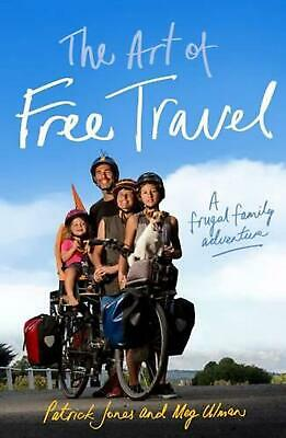 The Art of Free Travel by Patrick Jones Paperback Book (English)