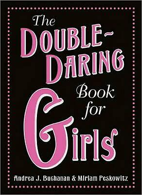 The Double-Daring Book for Girls by Andrea J. Buchanan (English) Hardcover Book