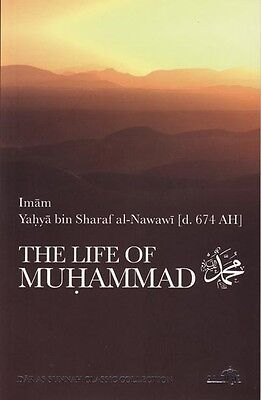 The Life of Prophet Muhammad (Peace be upon him) by Imam An-Nawawi
