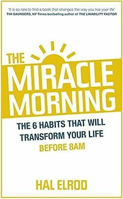 The Miracle Morning The 6 Habits That Will Transform Your (PB) ISBN1473632153