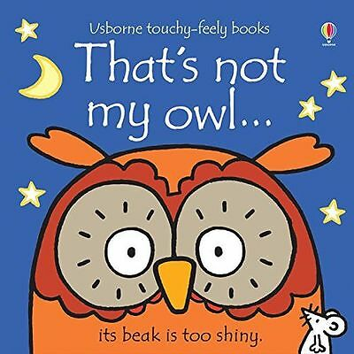**NEW** - That's Not My Owl (Board book) ISBN1409587584