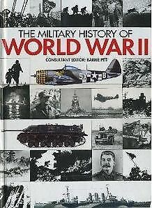 THE MILITARY HISTORY OF WORLD WAR II, unknown, Used; Good Book