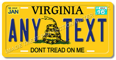 Virginia Don't Tread On Me Tea Party Republican ANY TEXT Vanity License Plate