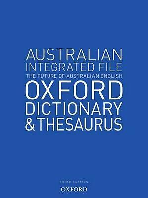 Australian Integrated School File Oxford Dictionary & Thesaurus by Oxford Dictio