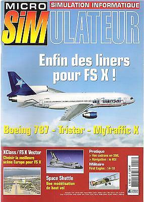 Micro Simulateur -157- Février 2007, Boeing 787, Tristar, MyTraffic X,...