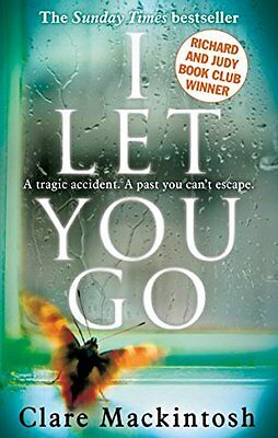 I Let You Go by Clare Mackintosh (9780751554151)