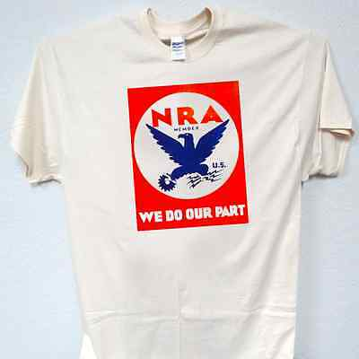 """NRA Member,""""1940's Blue Eagle"""", We Do Our Part, Cool T-SHIRT,S to 5X, T-306"""