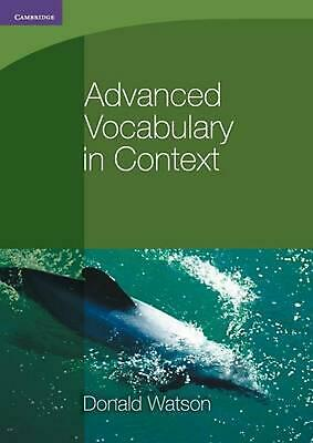 Advanced Vocabulary in Context by Donald Watson (English) Paperback Book Free Sh