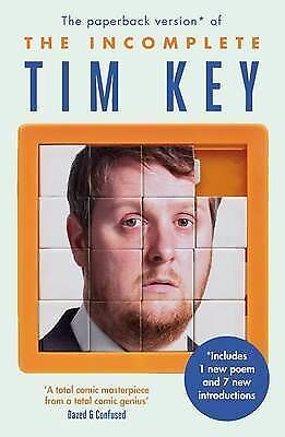 The Incomplete Tim Key: About 300 of his poetica, Key, Tim, New