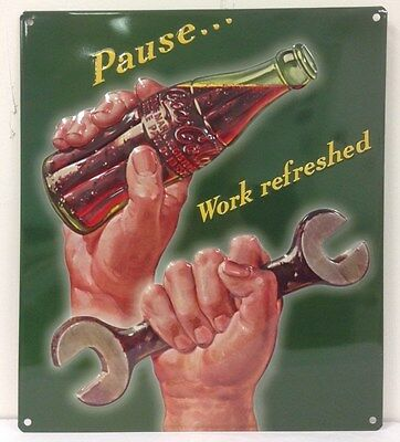 Ande Rooney COCA-COLA PAUSE WORK REFRESHED Tin Coke Garage Embossed Soda Sign
