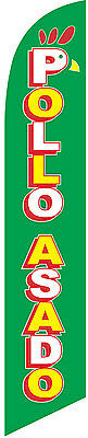 Pollo Asado Advertising 12ft Feather Banner Swooper Flag -FLAG ONLY