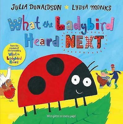 What the Ladybird Heard Next, Donaldson, Julia, New