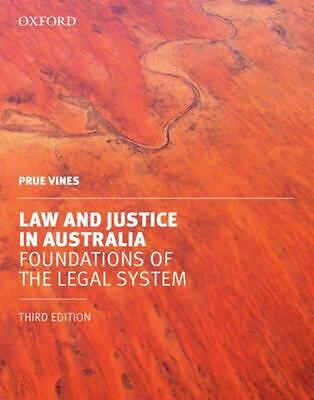 Law and Justice in Australia: Foundations of the Legal System 3rd Edition by Pru