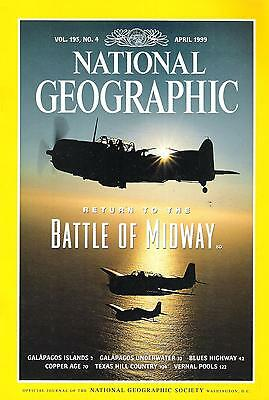 National Géographic(EN) VOL.195 NO.4 April 1999 Battle Of Midway,...