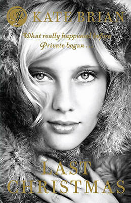 Last Christmas: The Private Prequel, Kate Brian, New