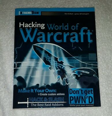 Hacking World of Warcraft Paperback Book - Extreme Tech