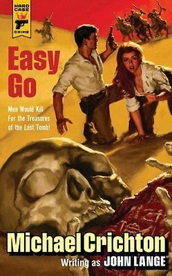Easy Go (Hard Case Crime), Michael Crichton writing as John Lange, New