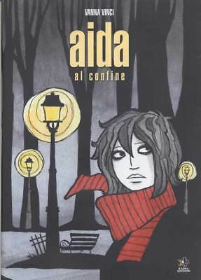 Mondo Naif Graphic Novel - AIDA AL CONFINE