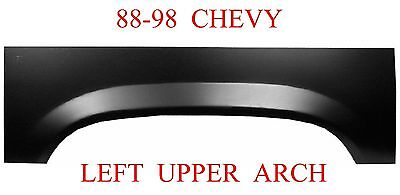 88 98 LEFT Upper Wheel Arch Rust Reapir Chevy GMC Truck 1.2MM Thick 900-59L
