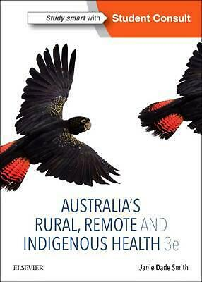 Australia's Rural, Remote and Indigenous Health 3rd Edition by Smith Paperback B