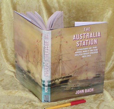 Tall Ships:  THE AUSTRALIA STATION: Royal Navy in SW Pacific 1821-1913