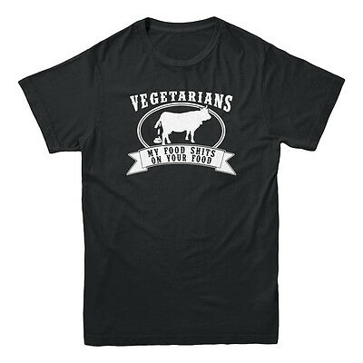 Vegetarian My Food Sh*ts On Your Food Meat Lover Bacon BBQ Funny Men's T-shirt