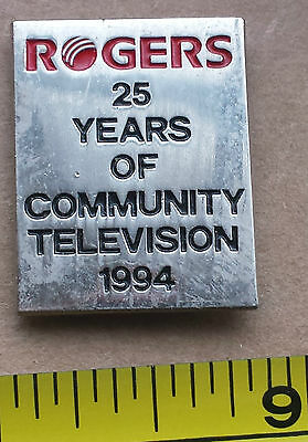 ROGERS, 25 YEARS OF COMMUNITY TELEVISION 1994 - Metal Lapel Pin
