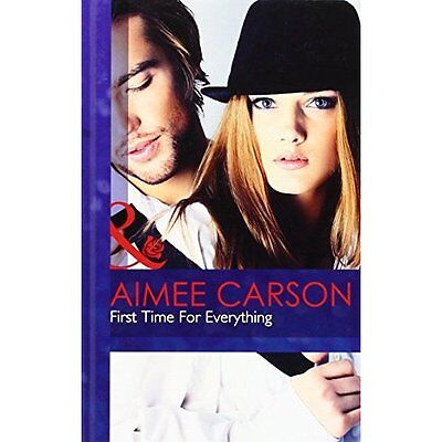 First Time for Everything Carson Romance Mills Boon Hardback 9780263234367