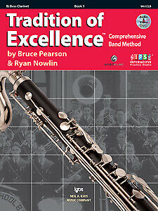 Tradition of Excellence Book 1 Bass Clarinet Pearson W61CLB NEW