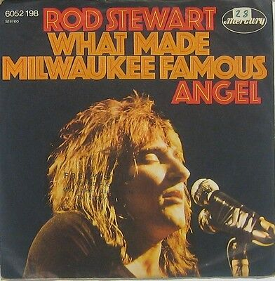 Rod Stewart  what made milwaukee famous