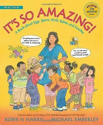It's So Amazing!: A Book about Eggs, Sperm, Birth, Babies, (PB) - 0763668745