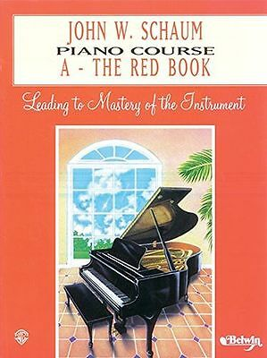 NEW - John W. Schaum Piano Course: A - The Red Book (Paperback) - 0769218148