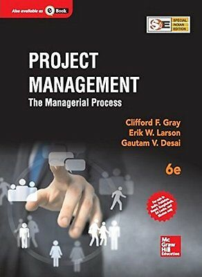 FAST SHIP: Project Management: The Managerial Process 6E by  Erik W. Larson,