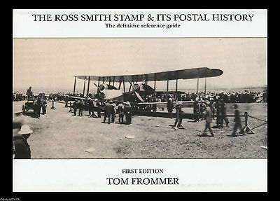 PHILATELIC BOOK: The Ross Smith Stamp & its Postal History. First edition