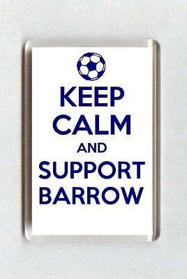 Keep Calm And Support Football Fridge Magnet - Barrow